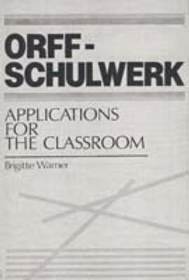 Cref-Schulwerk: Applications for the Classroom (Hardback)