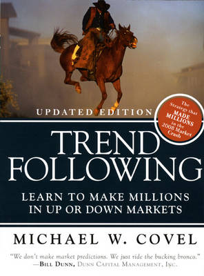 Trend Following: Learn to Make Millions in Up or Down Markets (Paperback)