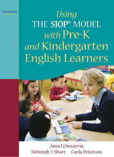 Using the SIOP Model with pre-K and Kindergarten English Learners (Paperback)