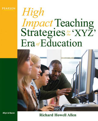 High-Impact Teaching Strategies for the 'XYZ' Era of Education (Paperback)