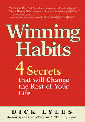 Winning Habits: 4 Secrets That Will Change the Rest of Your Life (Paperback)