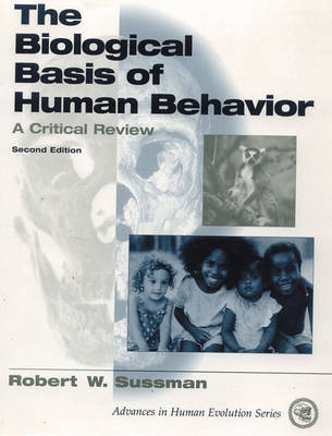 The Biological Basis of Human Behavior (Paperback)