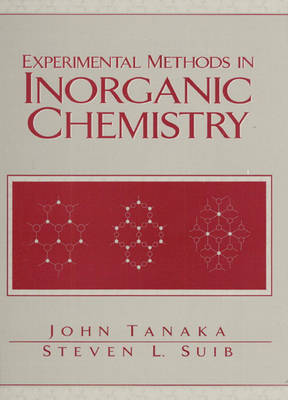 Experimental Methods in Inorganic Chemistry (Paperback)