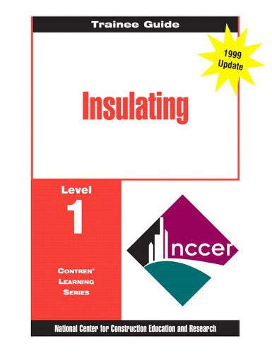 Insulating Level 1 Trainee Guide (Loose-leaf)