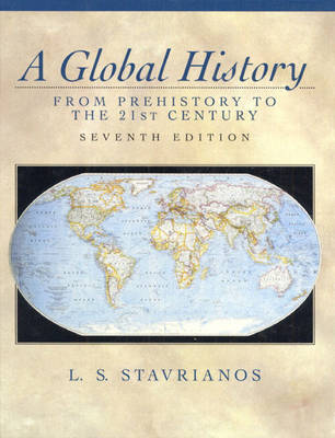 A Global History: From Prehistory to the 21st Century (Hardback)