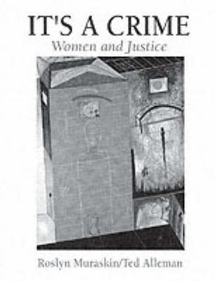 It's a Crime: Women and Justice (Paperback)