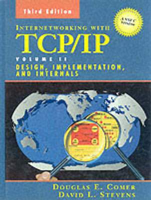 Internetworking with TCP/IP: Volume 2: ANSI C Version: Design, Implementation, and Internals (Hardback)
