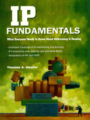 IP Fundamentals: Addressing, Routing and Troubleshooting (Paperback)