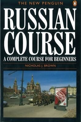 The New Penguin Russian Course: A Complete Course for Beginners (Paperback)