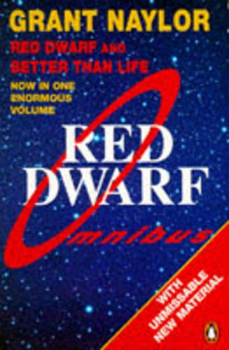 Red Dwarf Omnibus: Infinity Welcomes Careful Drivers AND Better Than Life: Red Dwarf: Infinity Welcomes Careful Drivers & Better Than Life (Paperback)