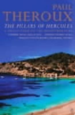 The Pillars of Hercules: A Grand Tour of the Mediterranean (Paperback)