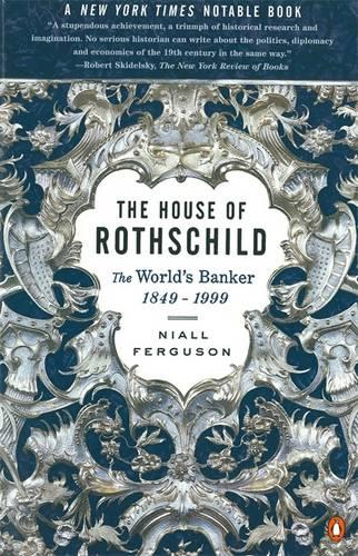 The House of Rothschild: The World's Banker, 1849-1998 (Paperback)