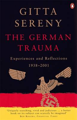 The German Trauma: Experiences and Reflections, 1938-1999 (Paperback)