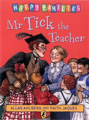 Mr. Tick the Teacher - Happy Families (Paperback)