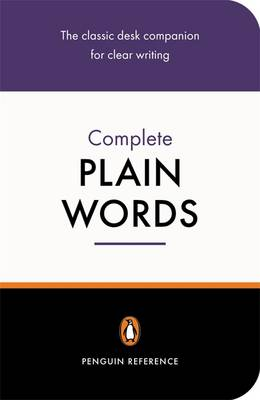 The Complete Plain Words (Paperback)