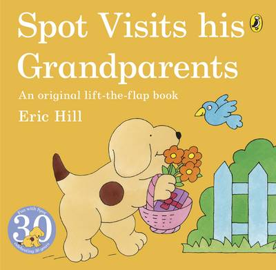 Spot Visits His Grandparents - Spot (Paperback)