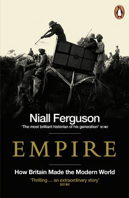Empire: How Britain Made the Modern World (Paperback)