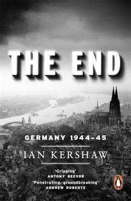 The End: Germany, 1944-45 (Paperback)