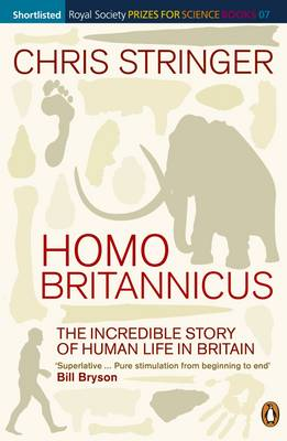 Homo Britannicus: The Incredible Story of Human Life in Britain (Paperback)