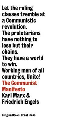 The Communist Manifesto - Penguin Great Ideas (Paperback)