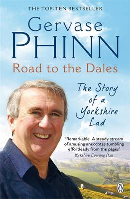 Road to the Dales: The Story of a Yorkshire Lad (Paperback)