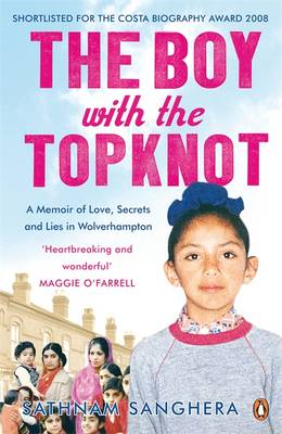 The Boy with the Topknot: A Memoir of Love, Secrets and Lies in Wolverhampton (Paperback)