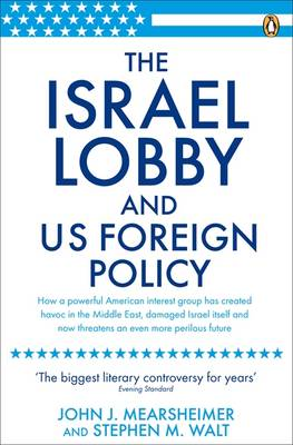 The Israel Lobby and US Foreign Policy (Paperback)