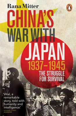 China's War with Japan, 1937-1945: The Struggle for Survival (Paperback)