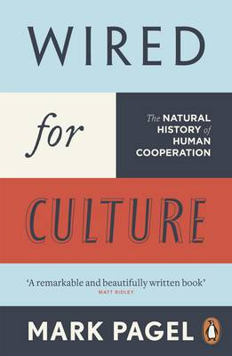 Wired for Culture: The Natural History of Human Cooperation (Paperback)