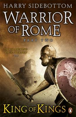 Warrior of Rome II: King of Kings - Warrior of Rome 2 (Paperback)