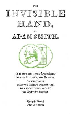 The Invisible Hand - Penguin Great Ideas (Paperback)