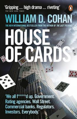 House of Cards: How Wall Street's Gamblers Broke Capitalism (Paperback)