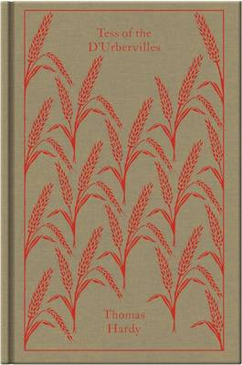 Tess of the D'Urbervilles - Clothbound Classics (Hardback)
