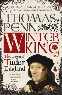 Winter King: The Dawn of Tudor England (Paperback)