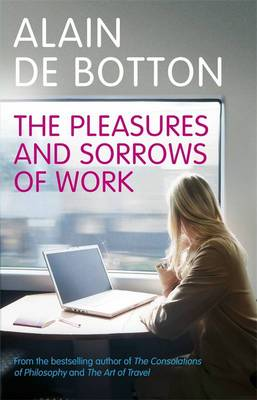 Cover The Pleasures and Sorrows of Work