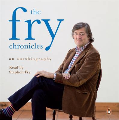The Fry Chronicles: A Memoir (CD-Audio)