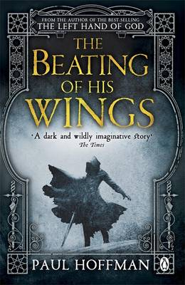 The Beating of his Wings - The Left Hand of God 3 (Paperback)