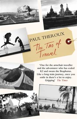 The Tao of Travel (Paperback)