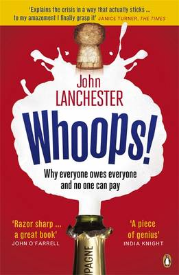 Whoops!: Why Everyone Owes Everyone and No One Can Pay (Paperback)