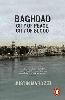 Baghdad: City of Peace, City of Blood (Paperback)