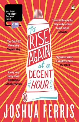 To Rise Again at a Decent Hour (Paperback)