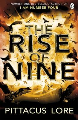 The Rise of Nine - The Lorien Legacies Book 3 (Paperback)