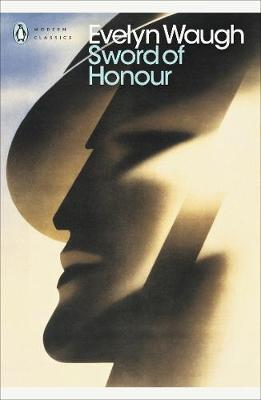 The Sword of Honour - Penguin Modern Classics (Paperback)