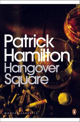 Hangover Square: A Story of Darkest Earl's Court (Paperback)