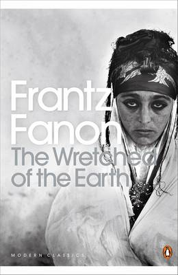 The Wretched of the Earth - Penguin Modern Classics 246 (Paperback)