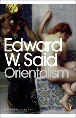 Orientalism: Western Conceptions of the Orient - Penguin Modern Classics 161 (Paperback)