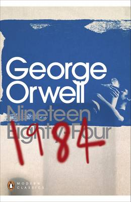 Nineteen Eighty-four - Penguin Modern Classics   (Paperback)
