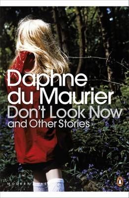 Don't Look Now and Other Stories - Penguin Modern Classics 137 (Paperback)