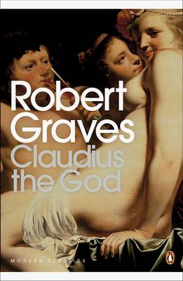 Claudius the God - Penguin Modern Classics 764 (Paperback)