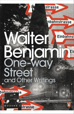 One-Way Street and Other Writings - Penguin Modern Classics 966 (Paperback)